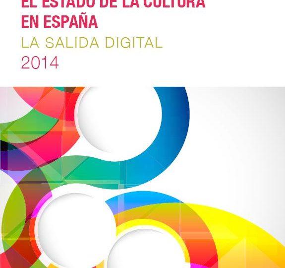 Informe sobre el estado de la cultura en España. La salida digital 2014
