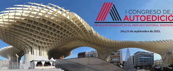 Sevilla acogerá el I Congreso Internacional sobre Autoedición
